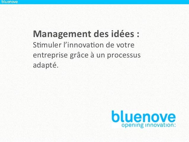 Etude bluenove 2012 - Le management des idées