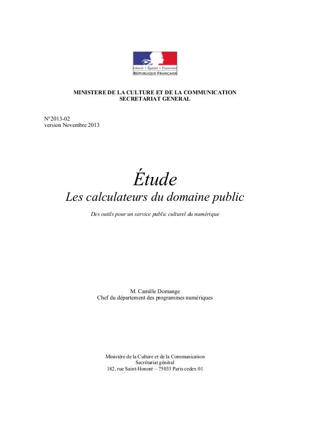 MINISTERE DE LA CULTURE ET DE LA COMMUNICATION SECRETARIAT GENERAL N°2013-02 version Novembre 2013  Étude Les calculateurs...