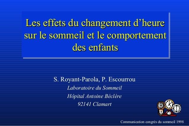 Les effets du changement d'heureLes effets du changement d'heure sur le sommeil et le comportementsur le sommeil et le com...