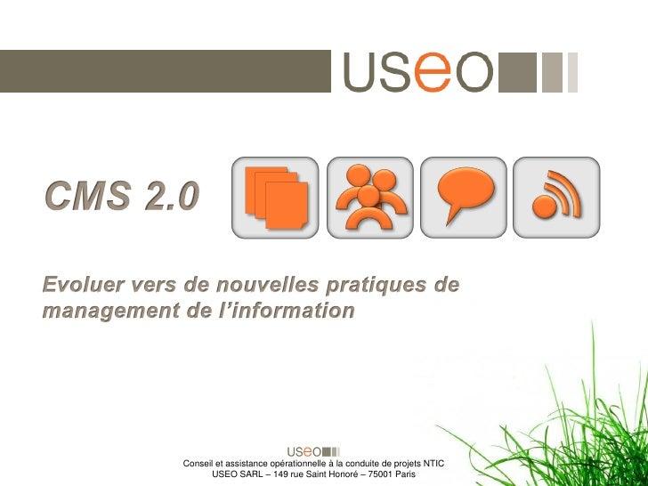 Conseil et assistance opérationnelle à la conduite de projets NTIC        USEO SARL – 149 rue Saint Honoré – 75001 Paris