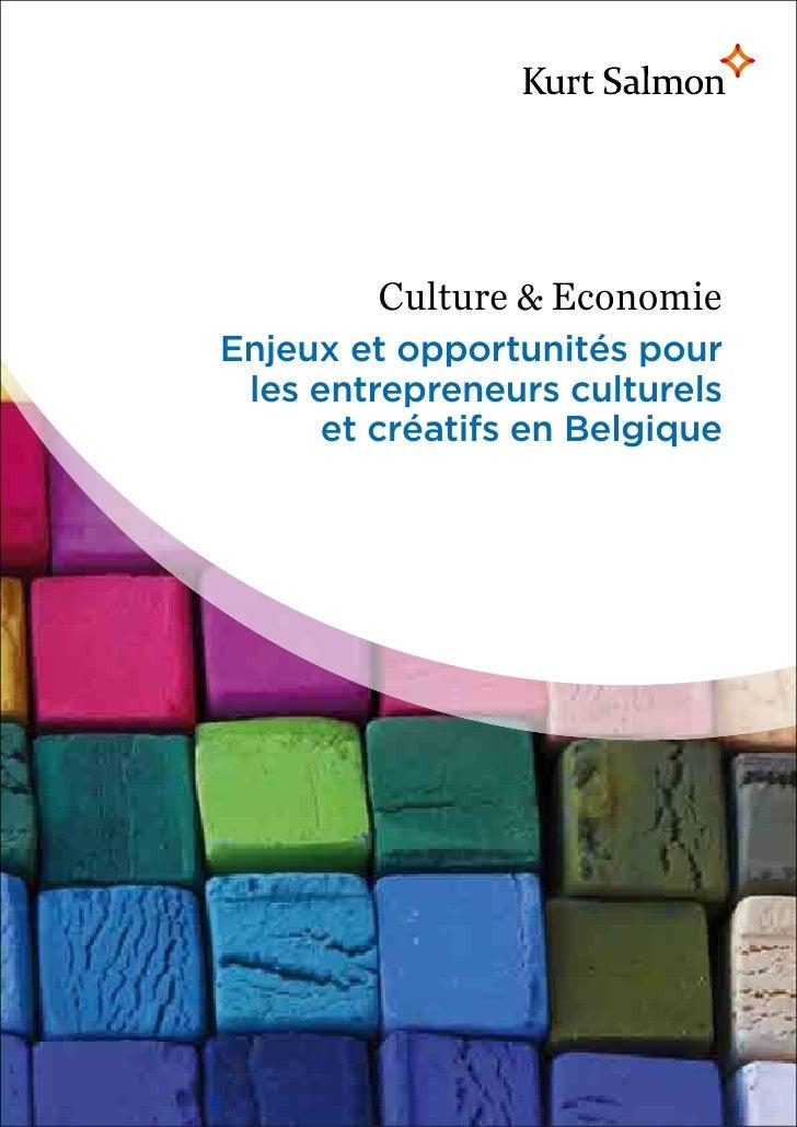 Culture & EconomieEnjeux et opportunités pour les entrepreneurs culturels      et créatifs en Belgique