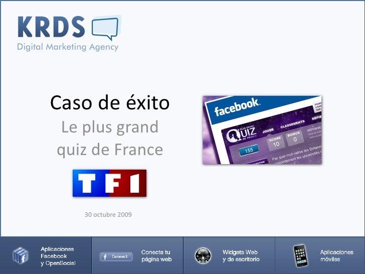 Caso de éxito de la aplicación Facebook Le Plus Grand Quiz de France
