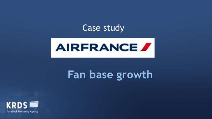 Study case<br />Fan base growth<br />