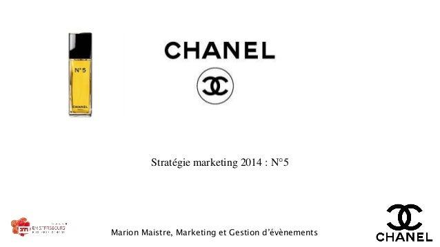 Stratégie marketing 2014 : N°5  Marion Maistre, Marketing et Gestion d'évènements