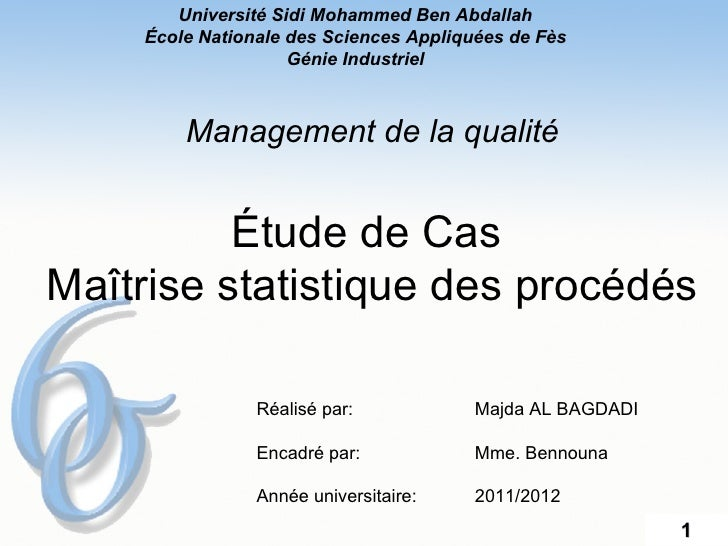 Université Sidi Mohammed Ben Abdallah    École Nationale des Sciences Appliquées de Fès                    Génie Industrie...
