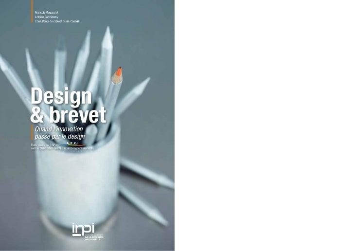 François Mayssal et   Antoine Barthélemy   Consultants du cabinet Quam ConseilDesign& brevet   Quand l'innovation   passe ...