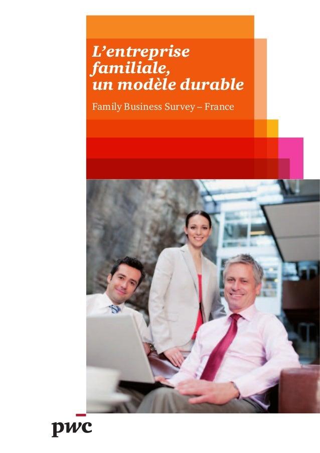 L'entreprise familiale, un modèle durable Family Business Survey – France