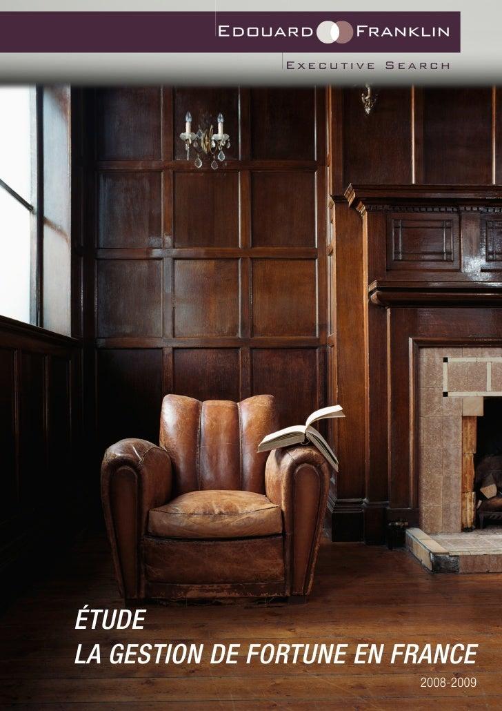 etude gestion de fortune france. Black Bedroom Furniture Sets. Home Design Ideas