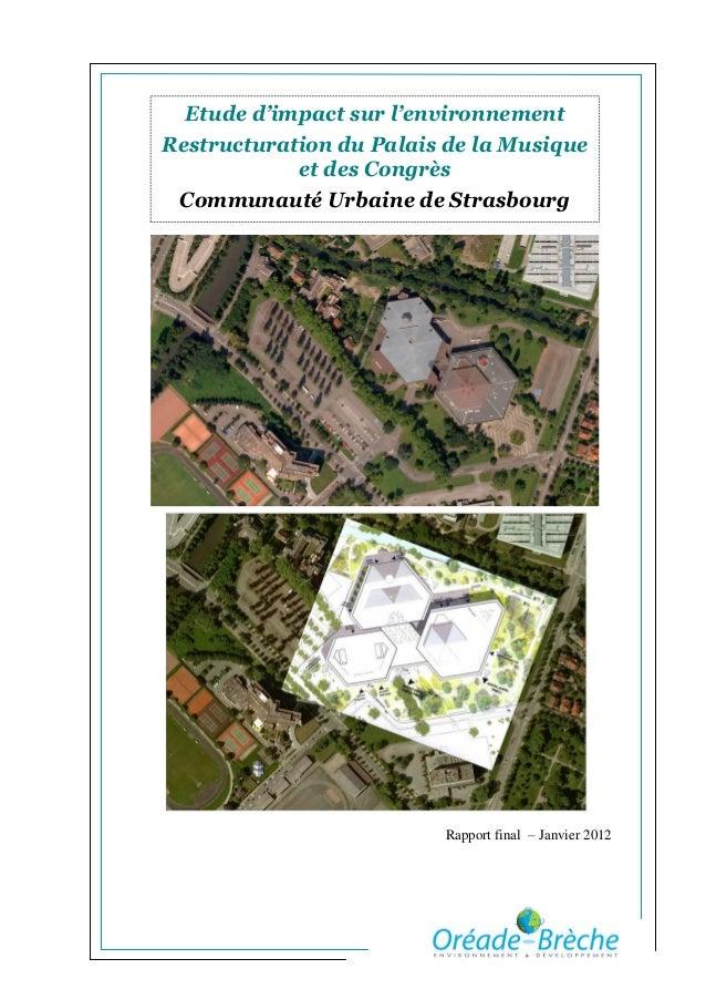 Etude d'impact sur l'environnementRestructuration du Palais de la Musique            et des Congrès Communauté Urbaine de ...
