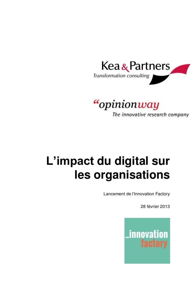 L'impact du digital sur les organisations Lancement de l'Innovation Factory 28 février 2013