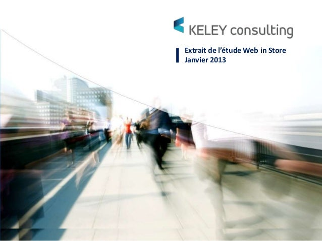 Etude keley consulting web in store   janv2013 - v9