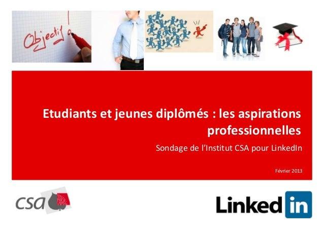 Etudiants et jeunes diplômés : les aspirations                            professionnelles                    Sondage de l...