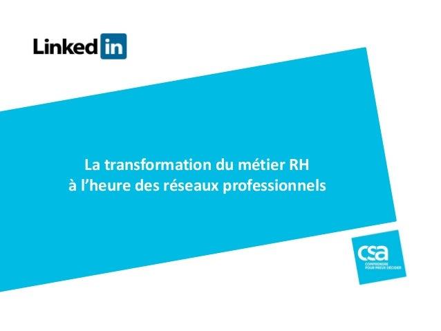 La transformation du métier RH  à l'heure des réseaux professionnels