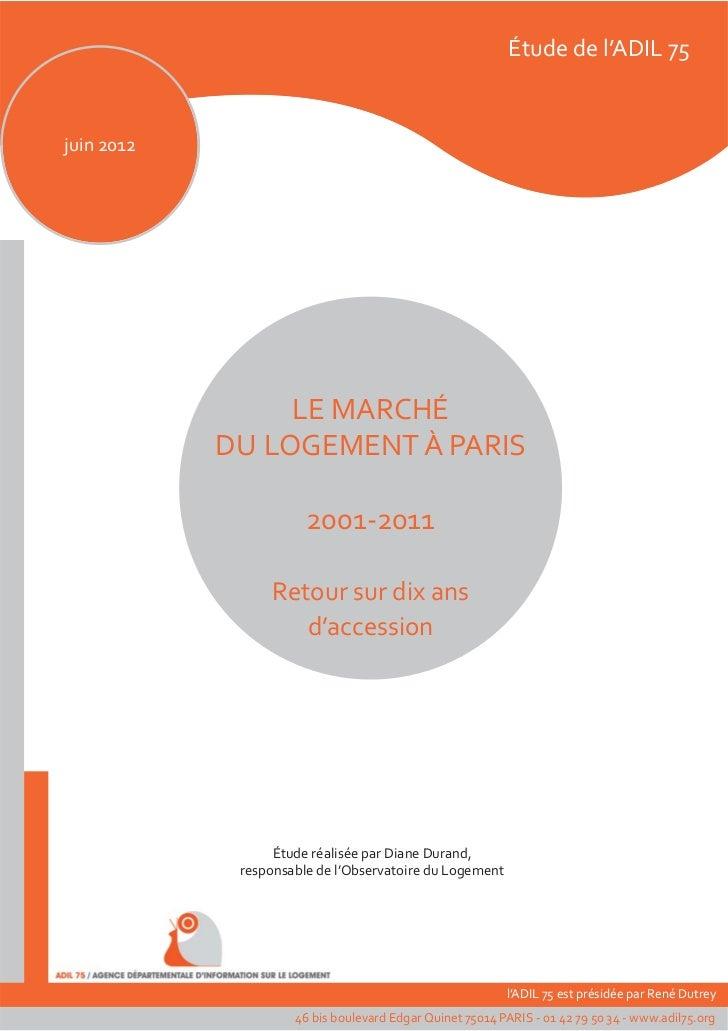 Etude dede l'ADIL75                                                      Étude l'ADIL 75juin 2012                 LE MARCH...