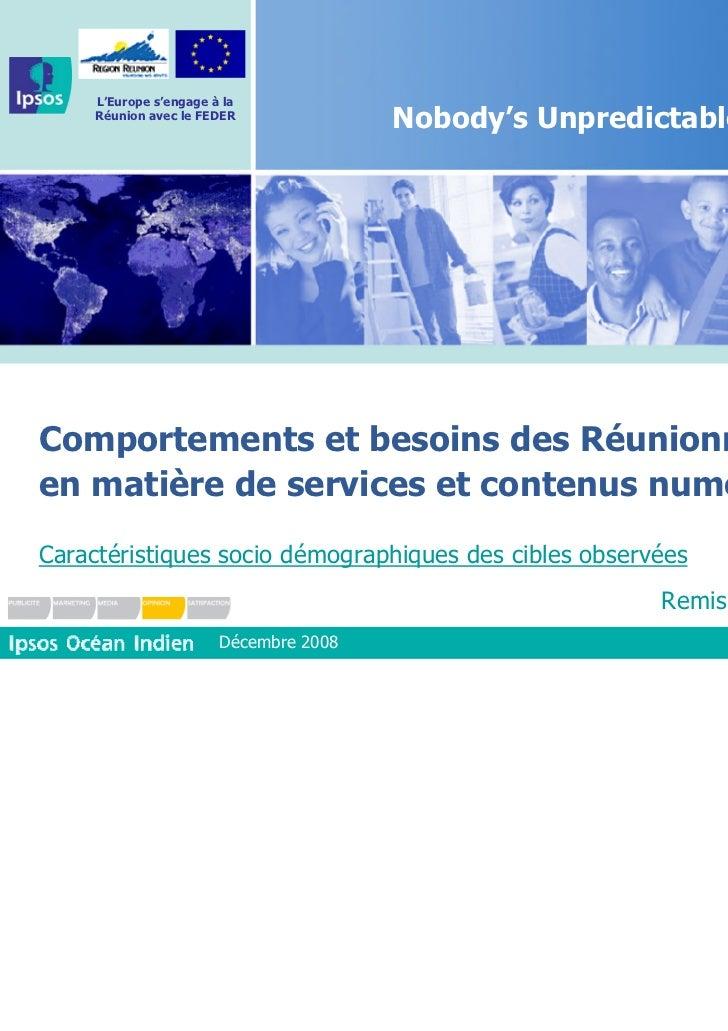 L'Europe s'engage à la     Réunion avec le FEDER                                        Nobody's UnpredictableComportement...
