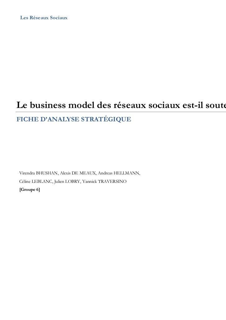 Les Réseaux Sociaux                                         FASLe business model des réseaux sociaux est-il soutenable ?FI...