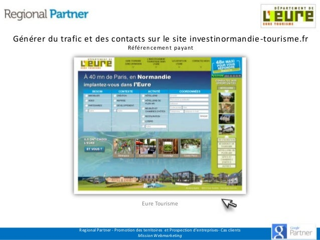 Générer du trafic et des contacts sur le site investinormandie -tourisme.fr Référencement payant  Accéder au site  Eure To...