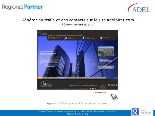 Générer du trafic et des contacts sur le site adeloiret.com Référencement payant  Accéder au site  Agence de Développement...