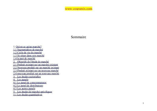 www.coursmix.com                                                 Sommaire1. Quest-ce quun marché?1.1 Segmentation de march...