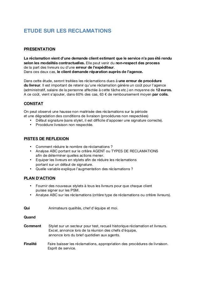 ETUDE SUR LES RECLAMATIONS          PRESENTATION La réclamation vient d'une demande client estimant que le service n...