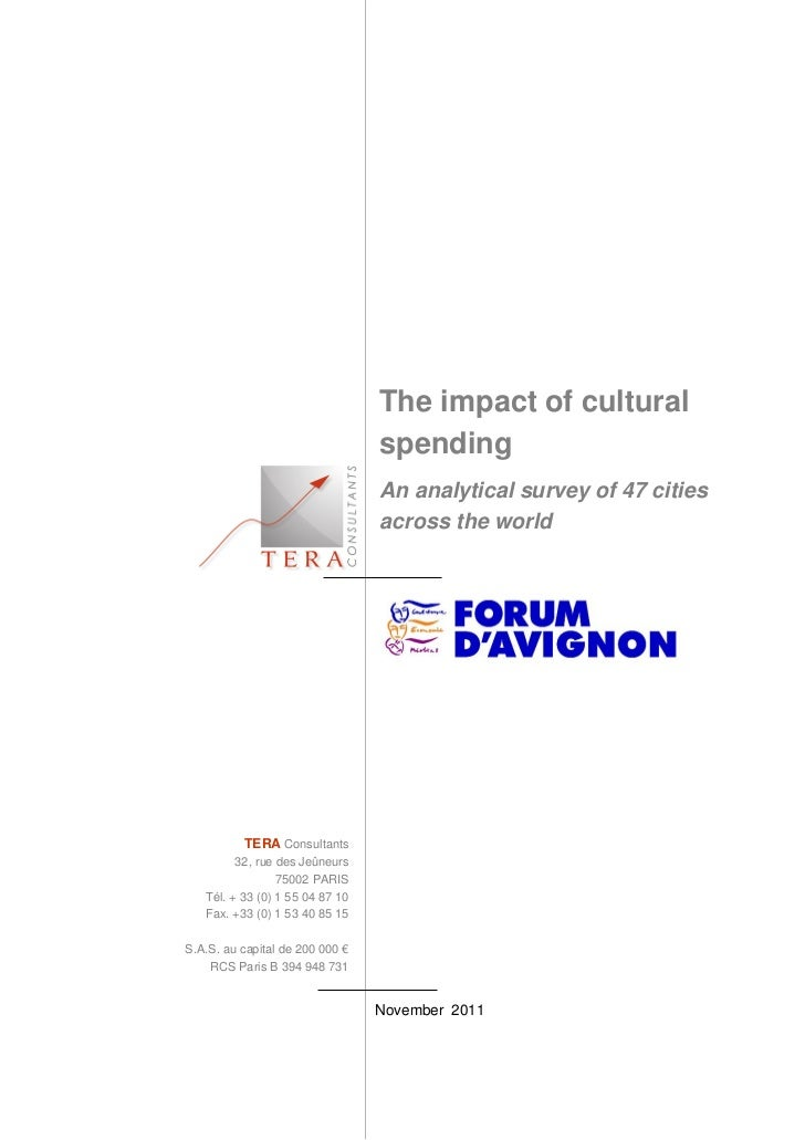 The impact of cultural                                 spending                                 An analytical survey of 47...