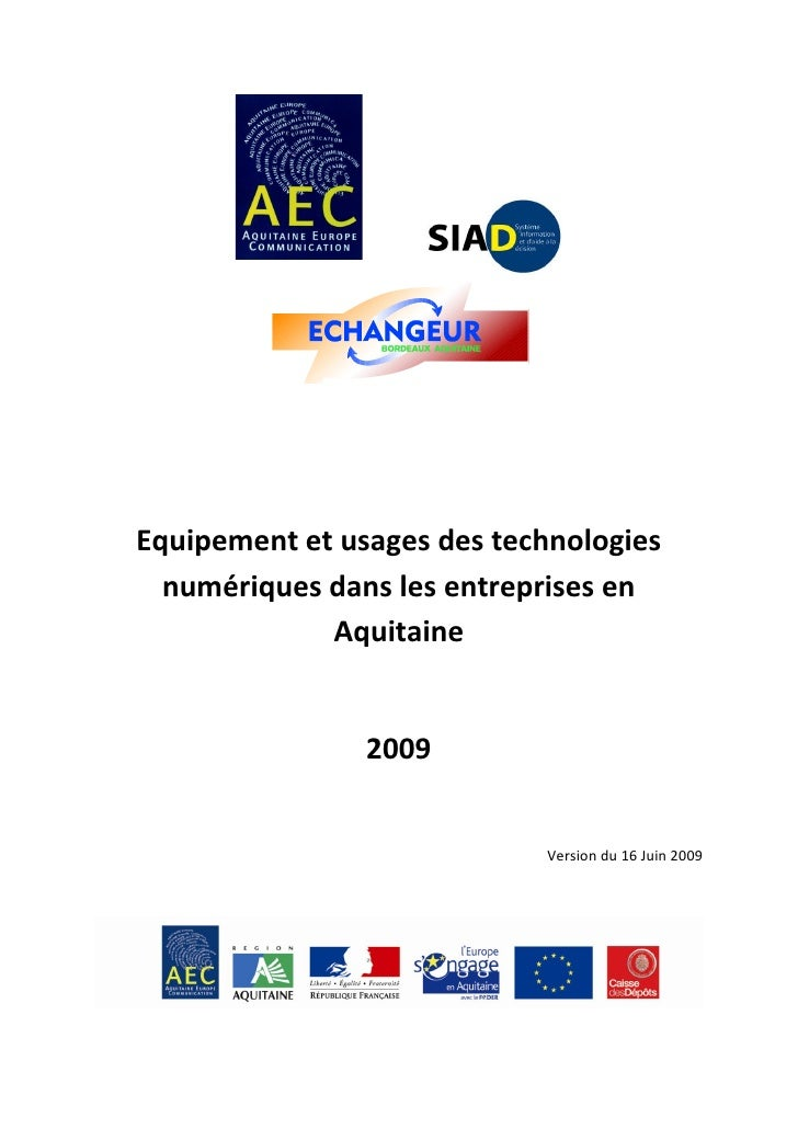 Equipement et usages des technologies   numériques dans les entreprises en              Aquitaine                   2009  ...
