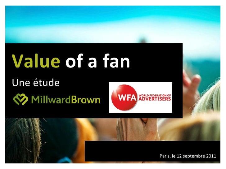 Value  of a fan Une étude Paris, le 12 septembre 2011