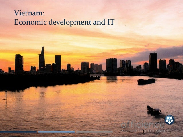 1 Vietnam: Economic development and IT