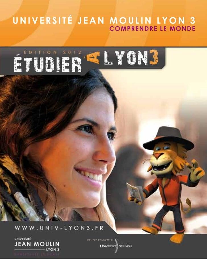 UNIVERSITÉ JEAN MOULIN LYON 3                        COMPRENDRE LE MONDE                     lyon3           aetudier     ...