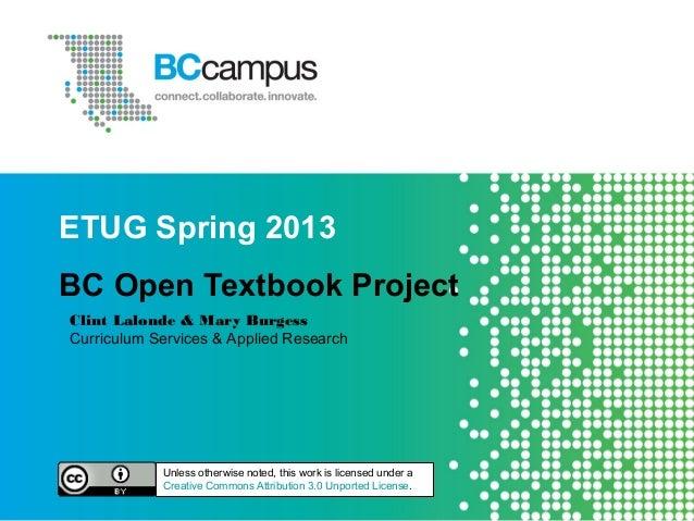 BC Open Textbooks ETUG Spring 2013