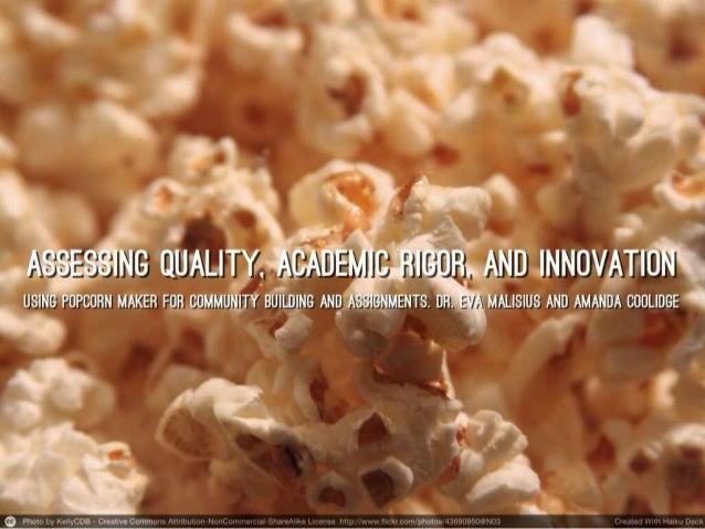 ETUG Fall Workshop 2013: Assessing Quality, Academic Rigor, and Innovation.