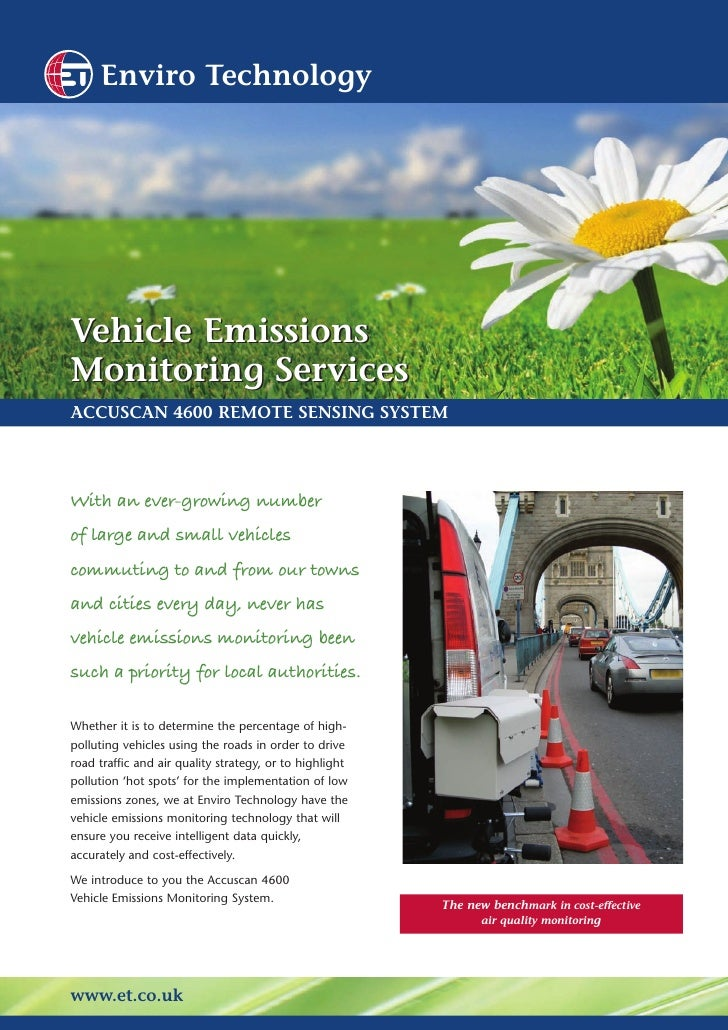 Enviro Technology     Vehicle Emissions Monitoring Services ACCUSCAN 4600 REMOTE SENSING SYSTEM     With an ever-growing n...