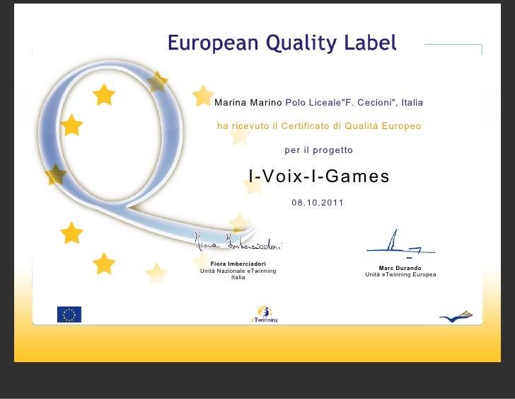 """Marina Marino Polo Liceale""""F. Cecioni"""", Italia     ha ricevuto il Certificato di Qualità Europeo                          ..."""