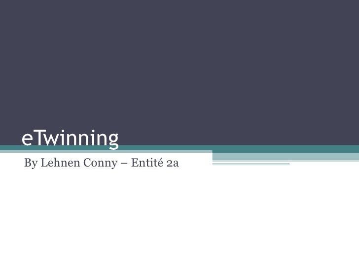 eTwinning By Lehnen Conny – Entité 2a