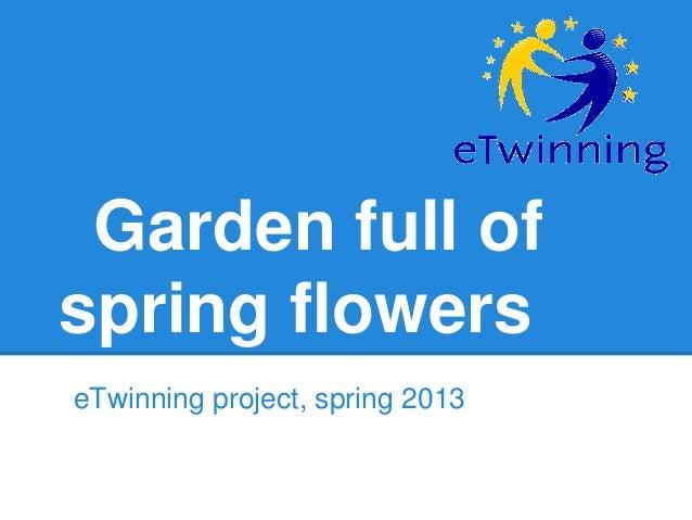 E twinning   garden full of spring flowers