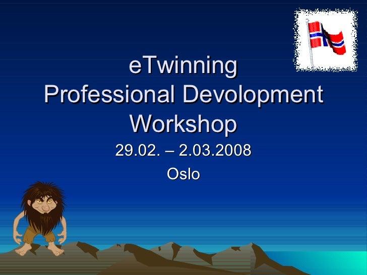 eTwinning PDW Oslo 2008