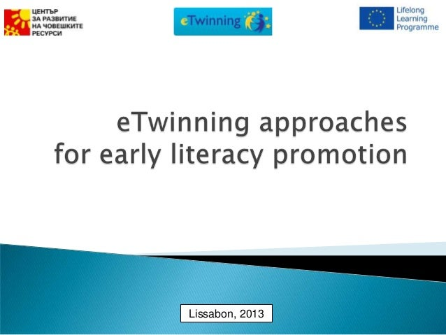 eTwinning approaches for early literacy promotion - Teodora Valova