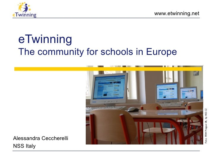 eTwinning The community for schools in Europe Alessandra Ceccherelli NSS Italy Foto: PDW Prague 08, by NSS CZ
