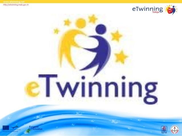 eTwinning Nedir?eTwinning bir Avrupa Birliği        projesidir.