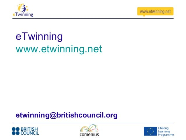 eTwinningwww.etwinning.netetwinning@britishcouncil.org