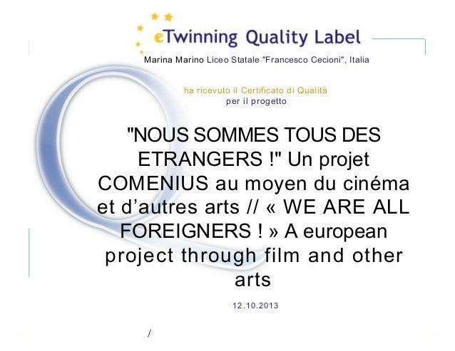 """Etwinning  qualitylabel  projet"""" Nous sommes tous des étrangers"""""""
