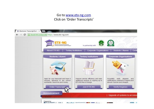 Go to www.etx-ng.comClick on 'Order Transcripts'