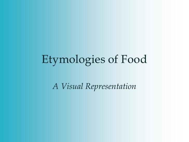 Etymologies Of Food Words