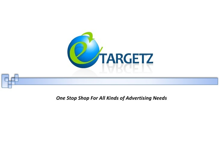 One Stop Shop For All Kinds of Advertising Needs