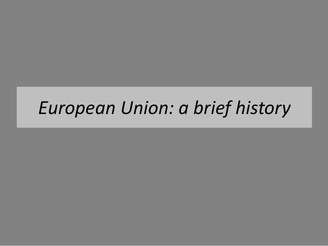 European Union: a brief history