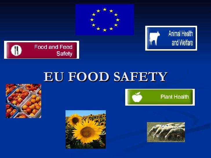 EU FOOD SAFETY