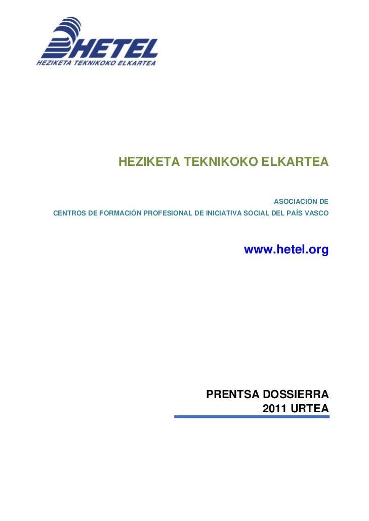 HEZIKETA TEKNIKOKO ELKARTEA                                                      ASOCIACIÓN DECENTROS DE FORMACIÓN PROFESI...