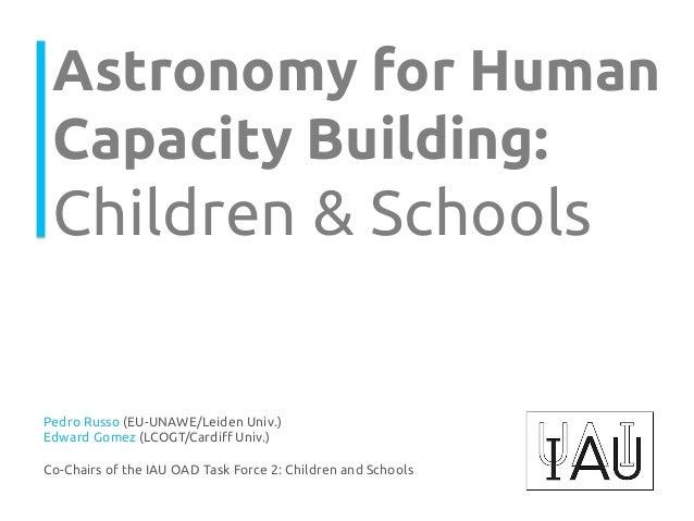 Astronomy for Human Capacity Building:  Children & Schools