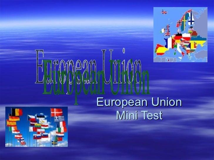 European Union Mini Test European Union