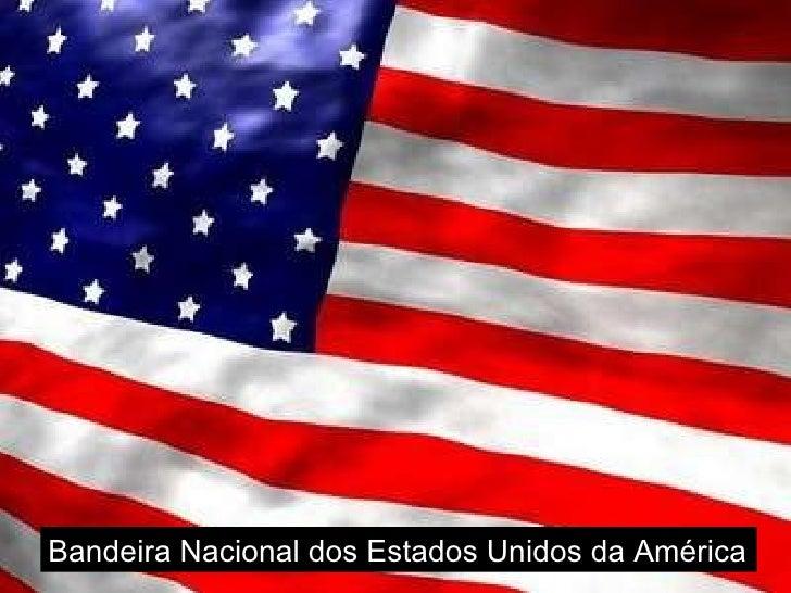 Bandeira Nacional dos Estados Unidos da América
